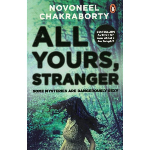 All Yours Stranger By Novoneel Chakraborty KS00829