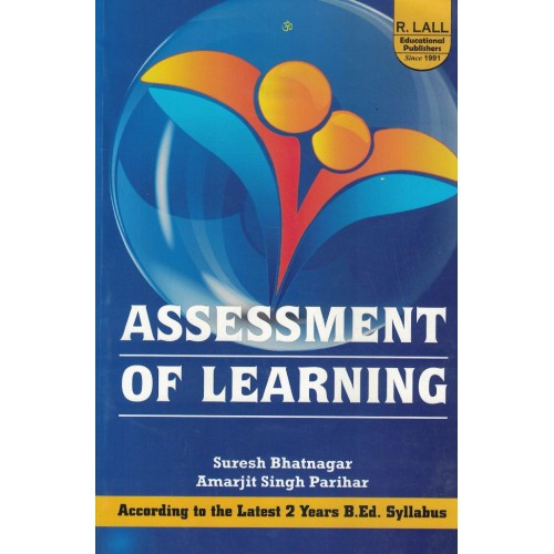 Assessment Of Learning By suresh Bhatnagar KS01147
