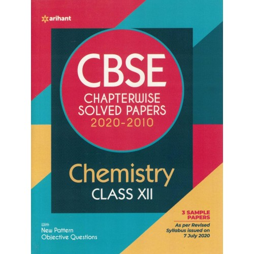 Chemestry Class 12th Chapterwise Solved Paper2020-2010  Arihant  KS00991