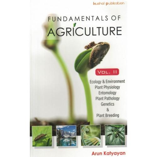 Fundamentals Of Agriculture Vol.2 Arun Katyayan  KS01169