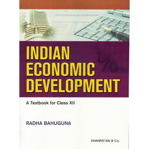 Indian Economic Devlopment Class 12th Radha Bahuguna KS01197