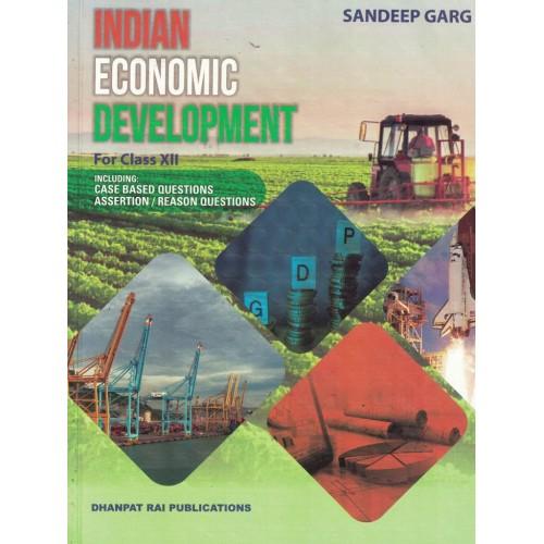 Indian Economic Devlopment Class 12th Sandeep Garg KS01198