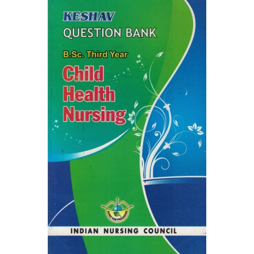 Keshav Question Bank Child Health Nursing 3year KS00292