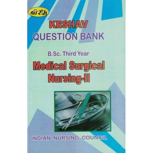 Keshav Question Bank Medical Surgical Nursing2, 3year KS00293