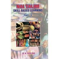 Nai Talim Skill Based Learning Part -2 By Papa Rao KS01409