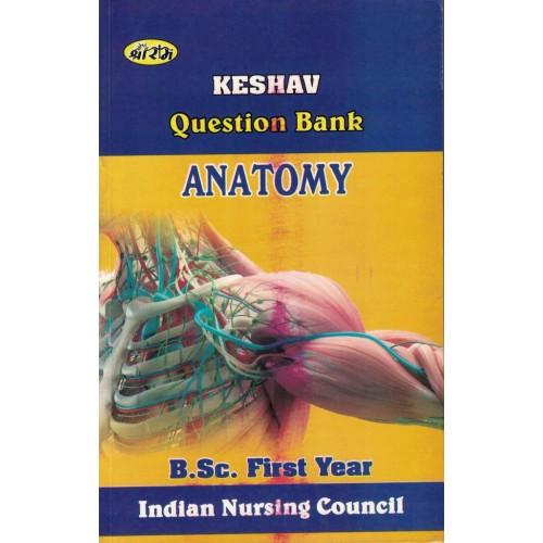 Keshav Question Bank Anatomy Bsc 1Year KS00281