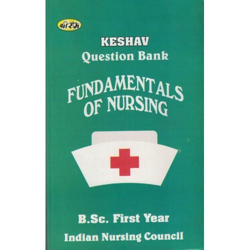 Keshav Question Bank Fondamentals Of Nursing Bsc 1Year KS00284